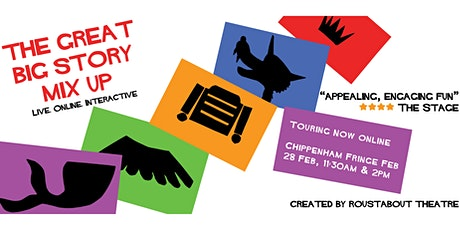 ROUSTABOUT THEATRE presents THE GREAT BIG STORY MIX UP tickets