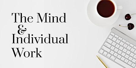IIDA RMC SOCO  |  CEU: The Mind & Individual Work tickets