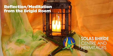 Reflection/Meditation from the Brigid Room tickets