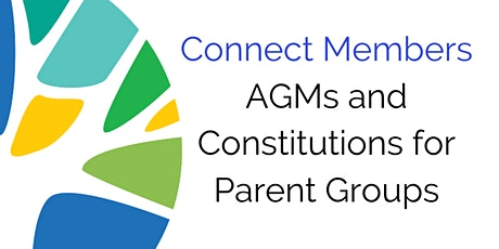 AGMs and Constitutions for Parent Groups - 23 March tickets