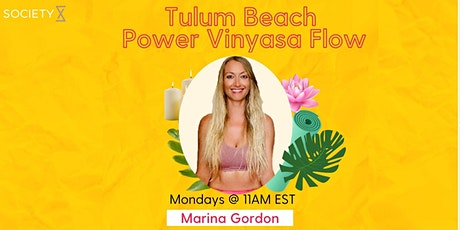 SocietyX: Tulum Beach Power Vinyasa Flow ( IN PERSON WEEKLY CLASS) tickets