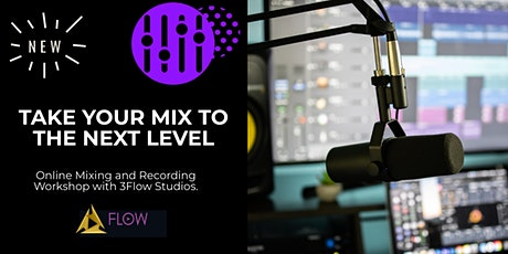 Professional Mixing Masterclass (How to take your music to the next level) biglietti