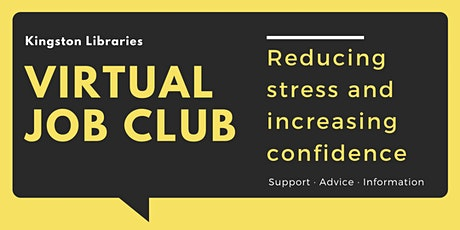 Reducing Stress and Increasing Confidence -  Virtual Job Club tickets