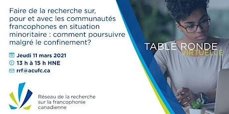 Concilier le confinement, la recherche et les communautés francophones billets