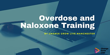 Overdose and Naloxone Training - 14th April 2021 tickets