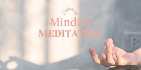 Mindful Meditation - Meditation and Visualisation tickets