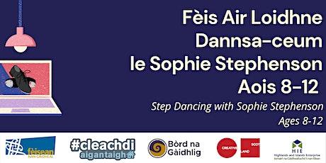FAL5 - Dannsa-ceum le Sophie Aois 8-12 // Step Dancing with Sophie Age 8-12 tickets