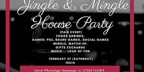 Jingle and Mingle House Party tickets