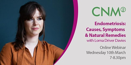 CNM Health Talk: Endometriosis: Causes -  Symptoms - Natural Remedies, IE tickets