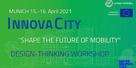 InnovaCity Munich   Mobility Workshop Online tickets