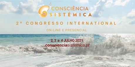 2º Congresso Internacional de Consciência Sistémica - Online entradas