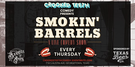 Smokin' Barrels at Barrels and Amps (Thursday Night Stand-Up Comedy) tickets