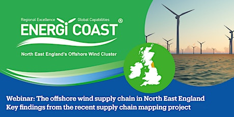 Energi Coast: The offshore wind supply chain in North East England Webinar tickets
