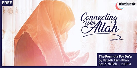 The Formula for Du'a - Connecting With Allah - Part 1 tickets