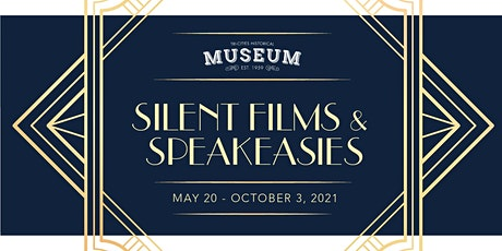 Members-Only Exhibit Opening: Silent Films & Speakeasies tickets