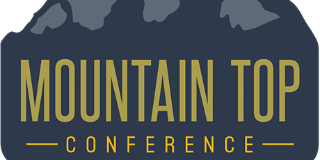 Mountain Top Conference 2021 tickets