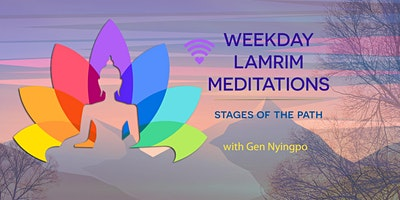 Online weekday stages of the path meditations