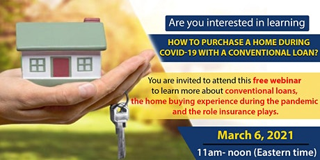 How to Purchase a  Home During COVID-19 With a Conventional Loan tickets