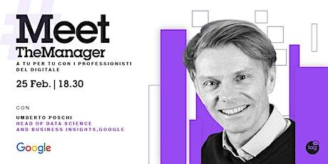 #MeetTheManager: Head of Data Science di Google biglietti