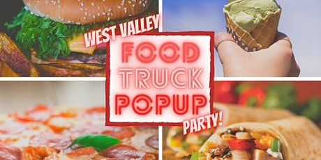 A  Food Truck PopUP West Valley | Thurs Nights tickets