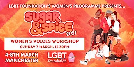 Women's Voices Workshop : Sugar & Spice 2021 tickets