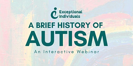 Autism: A Brief History | Interactive Webinar tickets