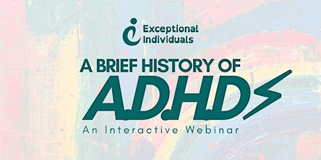 ADHD: A Brief History | Interactive Webinar tickets