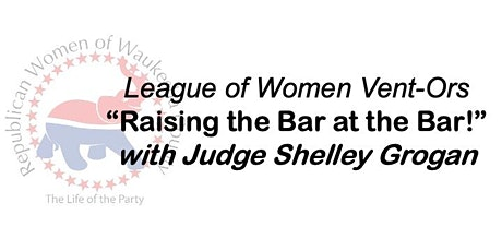 """League of Women Vent-Ors -- """"Raising the Bar at the Bar!"""" tickets"""