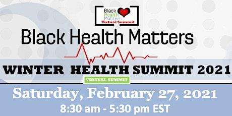 Black Health Matters Winter Health Summit 2021 tickets