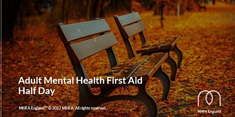 Online Mental Health Awareness - MHFA England Accredited Course tickets