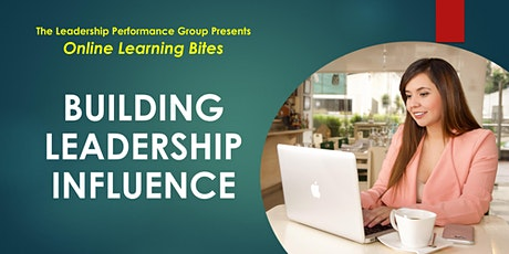 Building Leadership Influence (Online - Run 12) tickets