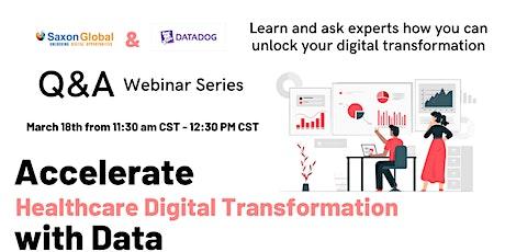 Saxon and Datadog Q&A - Accelerate Healthcare Digital Transformation biglietti