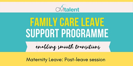 Family Care Leave Webinar: Post-Leave tickets