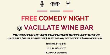 FREE Comedy Night at Vacillate Wine Bar tickets