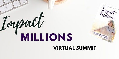 Impact Millions Summit tickets