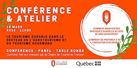 Conférence&atelier: pratiques durables en agrotourisme et tourisme gourmand billets