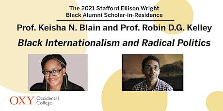 Prof. Blain and Prof. Kelley | Black Internationalism and Radical Politics tickets