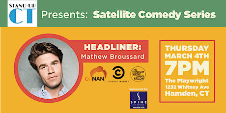Satellite Comedy Series Presents: Matthew Broussard! tickets