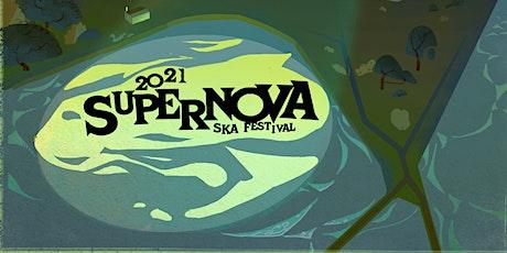 2021 Supernova International Ska Festival tickets