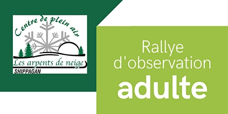 Rallye d'observation pour adulte tickets