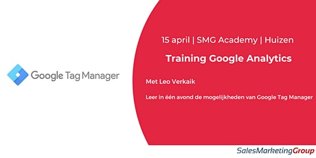 SMG Academy | Google Tag Manager | 15 april 2021 tickets