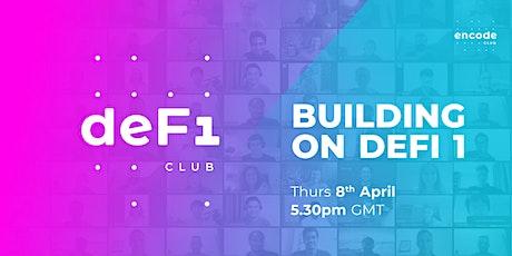 DeFi Club | Building on DeFi 1 tickets