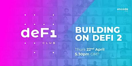 DeFi Club | Building on DeFi 2 entradas