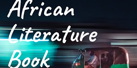 African Literature Book Club - 6th March 2021 tickets