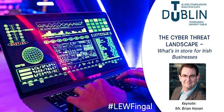 The Cyber Threat Landscape – What's in store for Irish businesses tickets