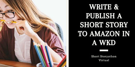Short Storyathon- Become a published author in a weekend! August tickets