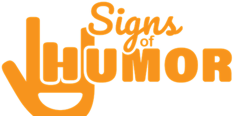Signs of Humor - ASL Comedy Online Zoom Fundraiser Show tickets
