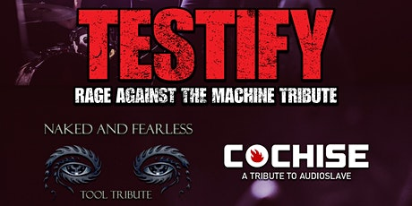 TESTIFY: Rage Against the Machine Tribute tickets
