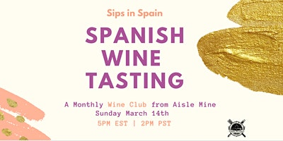 Cloud Wine – Spain Tasting  – Monthly Meetup