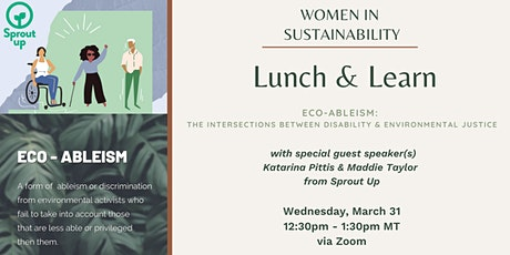 Women in Sustainability - Eco-Ableism:  Disabilities & Environmentalism tickets